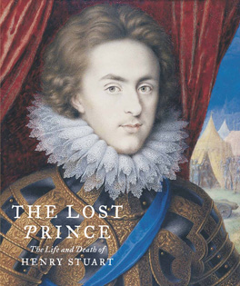 The Lost Prince: The Life and Death of Henry Stuart catalogue (hardcover)