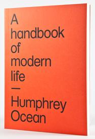 Humphrey Ocean: A handbook of modern life