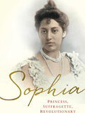 Lunchtime Lecture: Sophia: Princess, Suffragette, Revolutionary