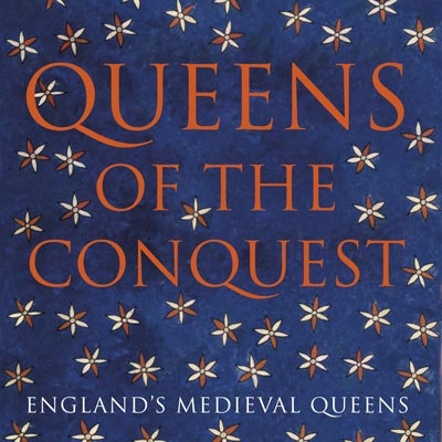 Lecture: Queens of the Conquest: England's Medieval Queens