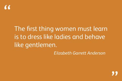 Elizabeth Garrett Anderson Quotes