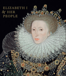 Elizabeth I & Her People Publication